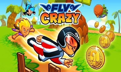 Fly Crazy Game Android Free Download