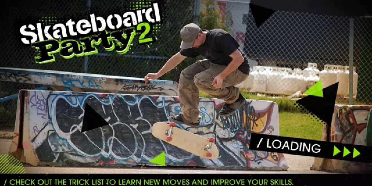 Skateboard party 2 Game Ios Free Download