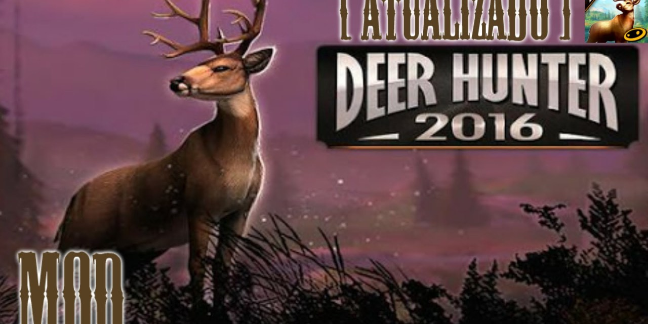 DEER HUNTER 2016 Game Android Free Download