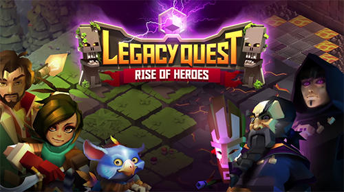 Legacy Quest Rise Of Heroes Game Android free Download