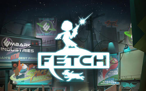 Fetch Game Android Free Download