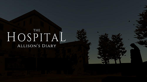 The Hospital Allisons Diary Game Android Free Downlaod