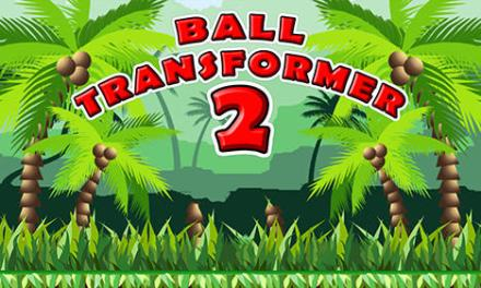 Ball Transformer 2 Game Android Free Download