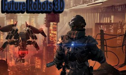 Future Robots 3D Game Ios Free Download