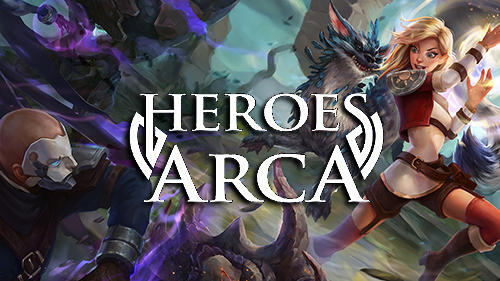 Heroes Of Arca Game Android Free Download