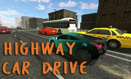 Highway Car Drive Game Android Free Download