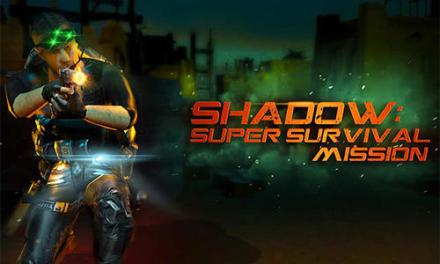 Shadow Super Survival Mission Game Android Free Download