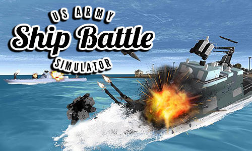 US Army Ship Battle Simulator Game Android Free Download