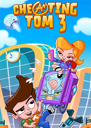 Cheating Tom 3 Genius School Game Android Free Download