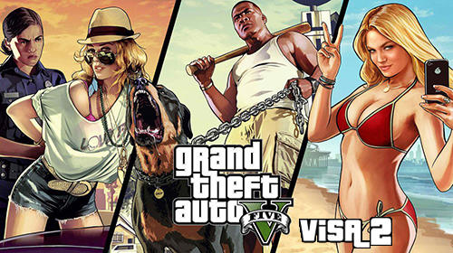 Grand Theft Auto 5 Visa 2 Game Android Free Download