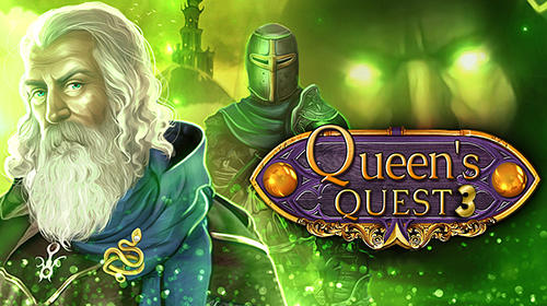 Queens Quest 3 Game Android Free Download