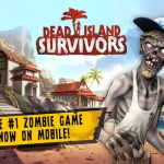 Dead Island: Survivors iOS