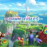 Dawn of Isles Android