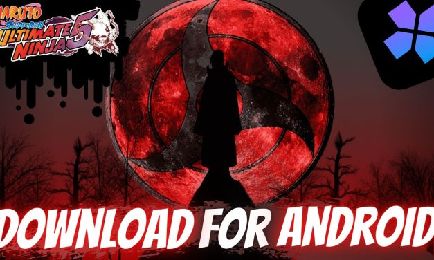 Download Naruto Shippuden – Ultimate Ninja 5 For Android (Damon Ps2)