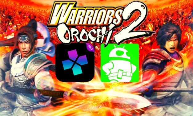 Warriors Orochi 2 Download For Android – Damon Ps2 PRO