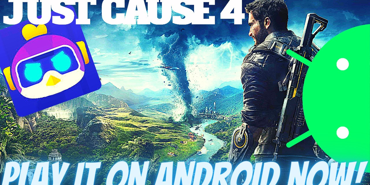 Download Just Cause 4 Android – Chikii APK Free