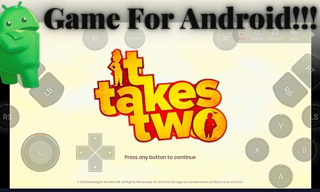 It Takes Two Android APK Download – Chikii App
