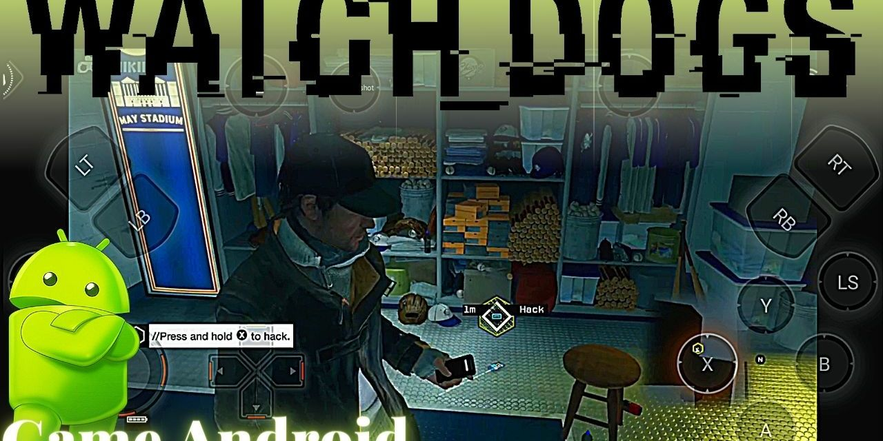Watch Dogs APK Download For Android – Chikii APP