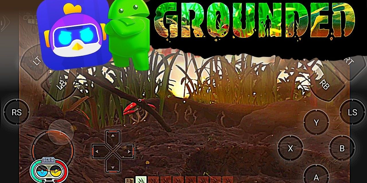 Grounded Android Game Download – Chikii App