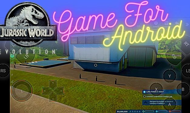 Jurassic World Evolution APK Download For Android – Chikii