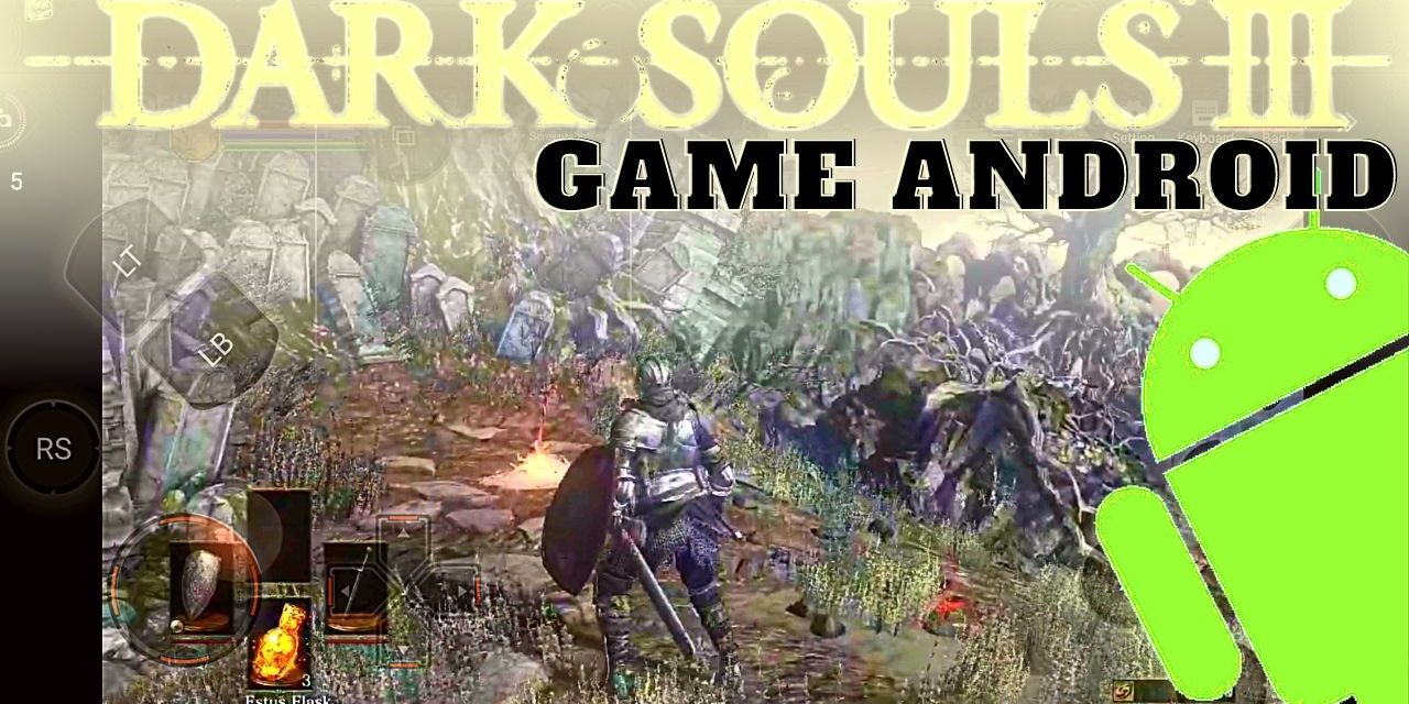 Dark Souls 3 APK Download For Android – Chikii App