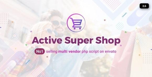 Active Super Shop Multi-vendor CMS Nulled Script