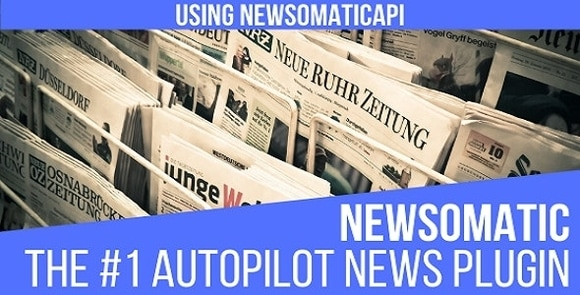 Newsomatic Automatic News Post Generator Plugin for WordPress