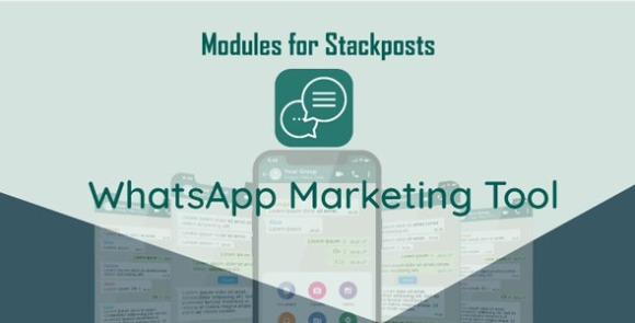 Whatsapp Marketing Tool Module For Stackposts Addon