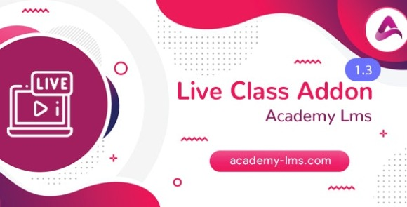 Academy LMS Live Streaming Class Addon Download