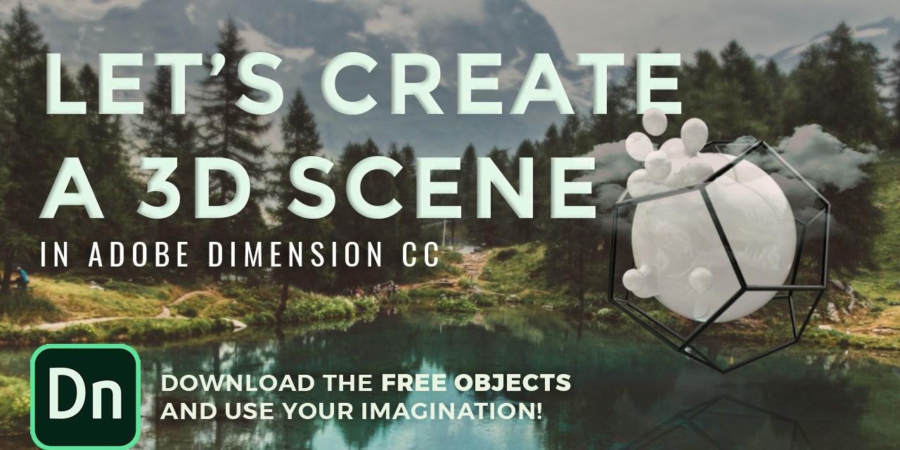 Skillshare – Create a surreal 3D scene – Adobe Dimension Tutorial