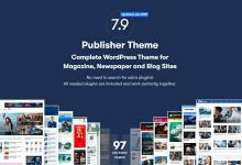 Publisher Pro 7.9.0 RC5 Nulled – Newspaper and Magazine WordPress Theme