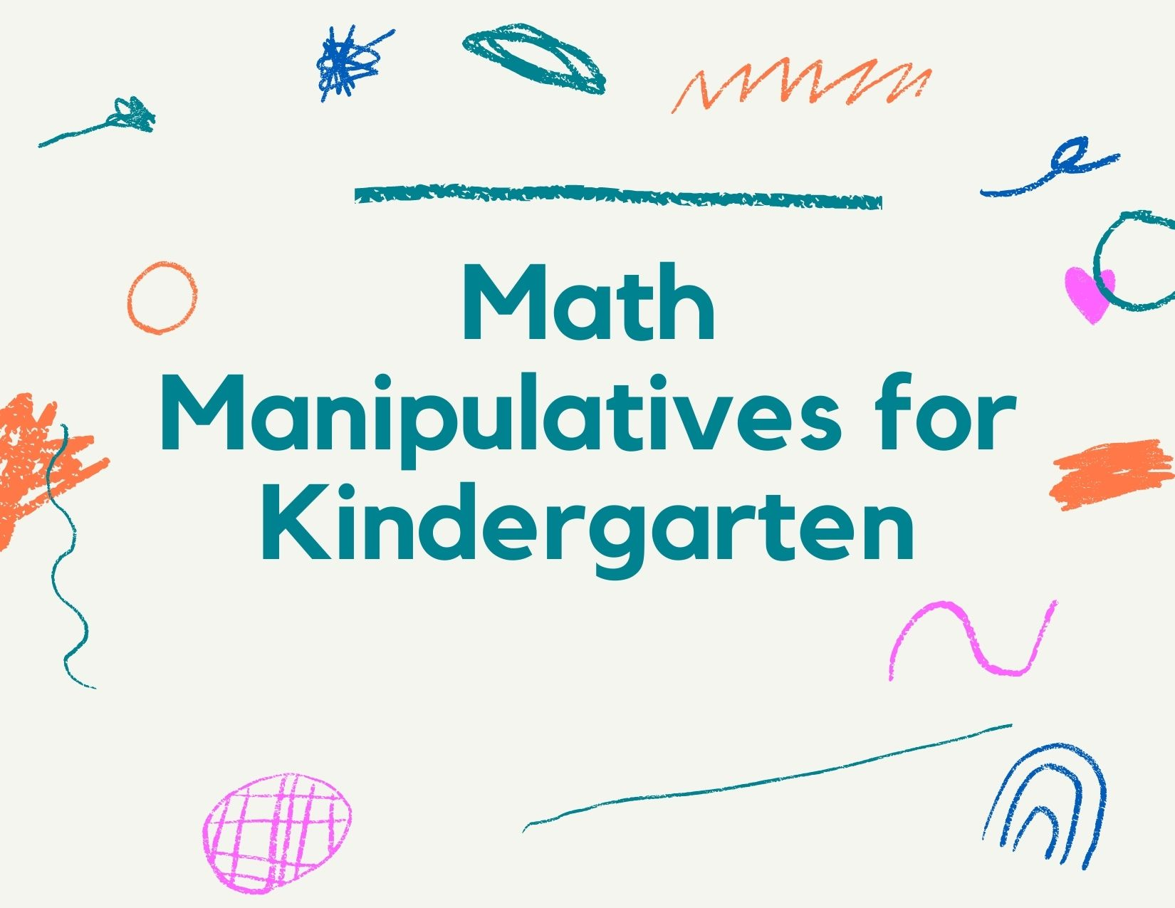 Top 10 Math Manipulatives For Kindergarteners