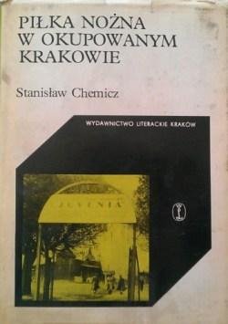 Piłka nożna w okupowanym Krakowie