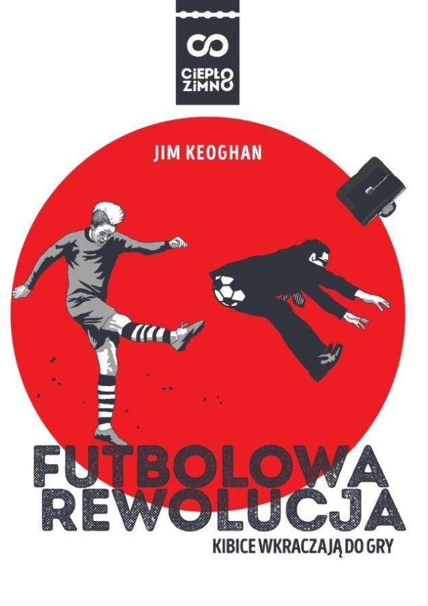Futbolowa rewolucja
