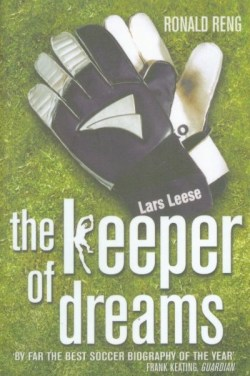 Ronald Reng Keeper Of Dreams