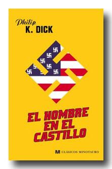 """Reedición de """"El hombre en el castillo"""" de Philip K. Dick."""