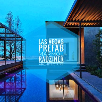 Prefabricado para Las Vegas por Marmol Radziner Architecture.