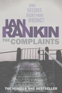 Ian Rankin Makes This Kind Of Internal Affairs Purge The Main Focus Several His Most Recent Novels In Complaints For Example Which Features