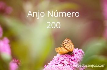 O anjo número 200 é uma mensagem de seus anjos