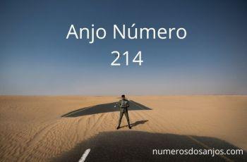 Significado do anjo número 214 – Significado do Número do Anjo 214