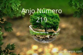 Significado do anjo número 219 – Significado do Número do Anjo 219