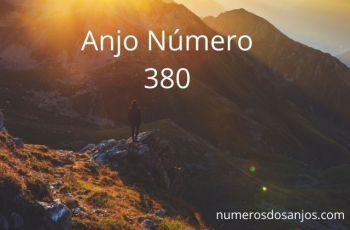 Anjo Número 380 – Significado do Número 380 do Anjo
