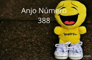 Anjo Número 388 – Significado do 388 Número do Anjo