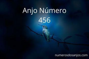 Anjo Número 456 – Significado do anjo número 456