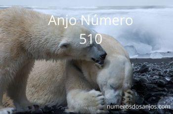 Anjo Número 510 – Significado do anjo número 510