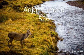 Anjo Número 526 – Significado do anjo número 526
