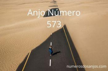 Anjo Número 573 – Significado do anjo número 573