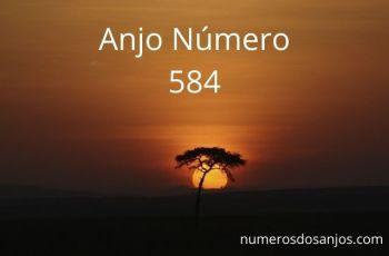 Anjo Número 584 – Significado do anjo número 584