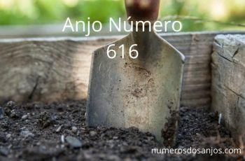 Anjo Número 616 – Significado do anjo número 616