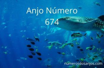 Anjo Número 674 – Significado do anjo número 674